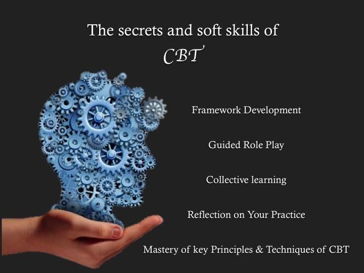 The Secrets and Soft skills of CBT