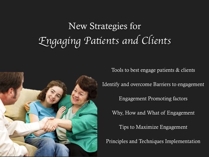 New Strategies for Engaging Patients and Clients