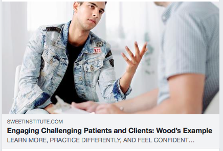 Engaging Challenging Patients and Clients: Wood's Example