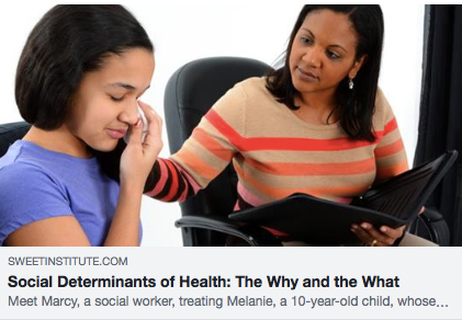 Social Determinants of Health: The why and the what