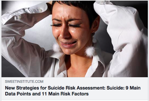 New Strategies for Suicide Risk Assessment: Suicide: 9 Main Data Points and 11 Main Risk Factors