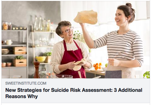 New Strategies for Suicide Risk Assessment: 3 Additional Reasons Why