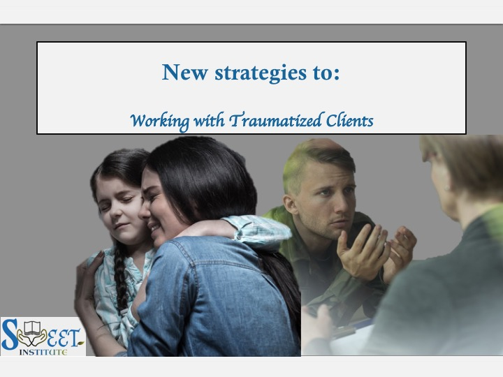 Working with Traumatized Clients