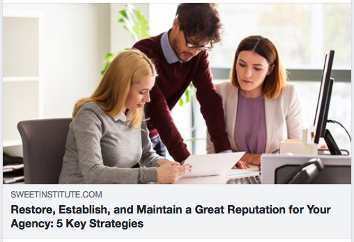 Restore, Establish, and Maintain a Great Reputation for Your Agency: 5 Key Strategies