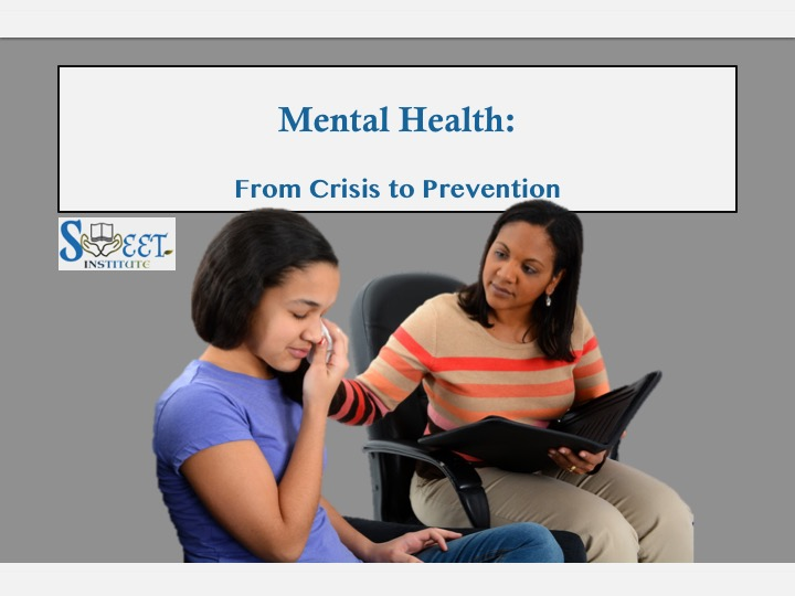 SWEET Institute Mental Health from Crisis to Prevention