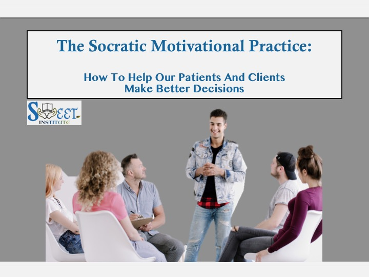 SWEET Institute The Socratic Motivational Practice: