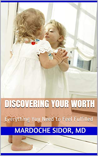 Discovering your worth by Mardoche Sidor, MD