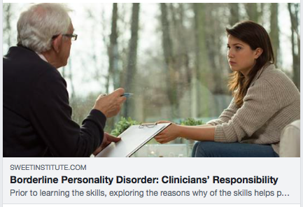 Borderline Personality Disorder: Clinicians' Responsibility