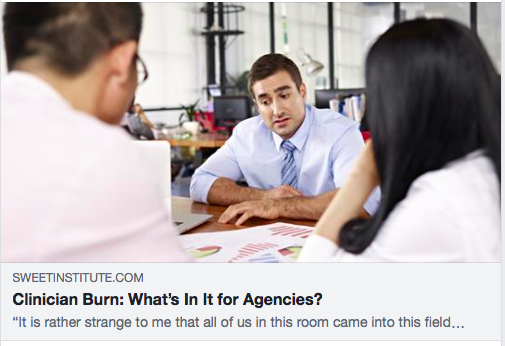 Clinician Burn: What's In It for Agencies?
