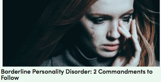 Borderline Personality Disorder: 2 Commandments to Follow