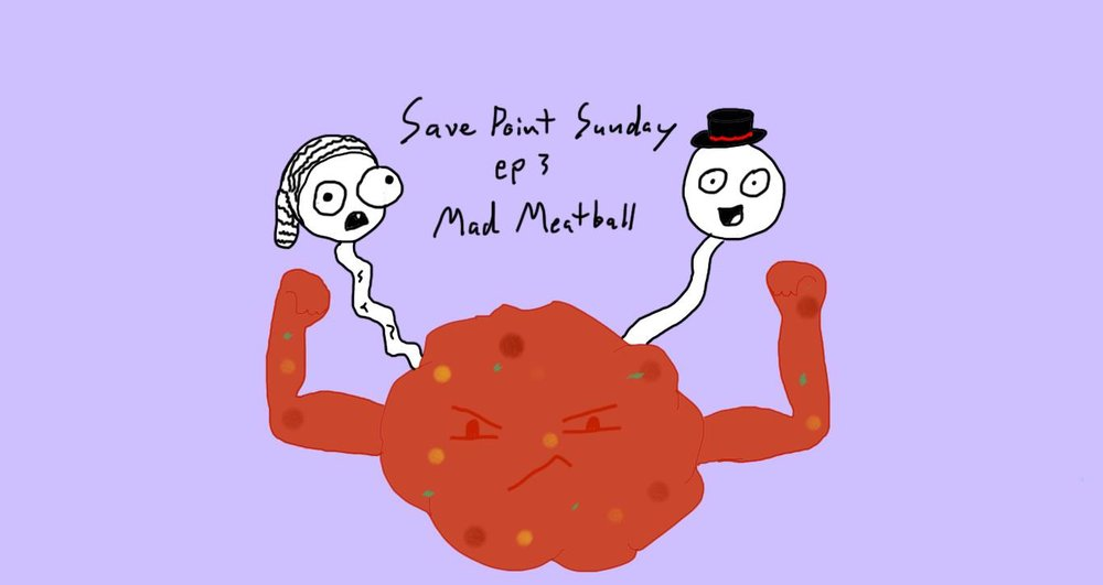 Episode 3: Mad Meatball