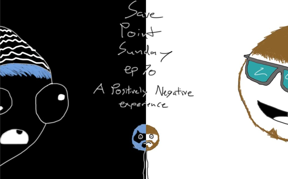 Episode 70: A Positively Negative Experience