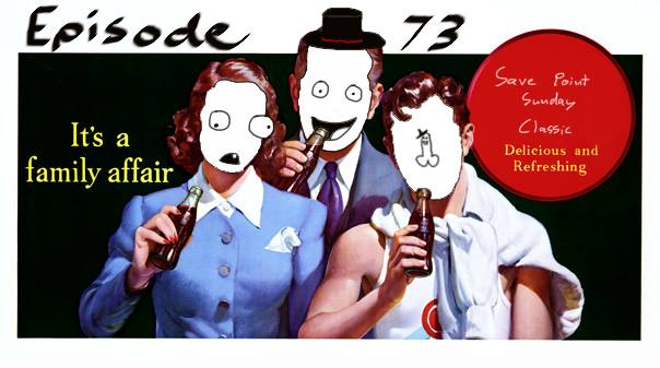 Episode 73: Save Point Sunday Classic