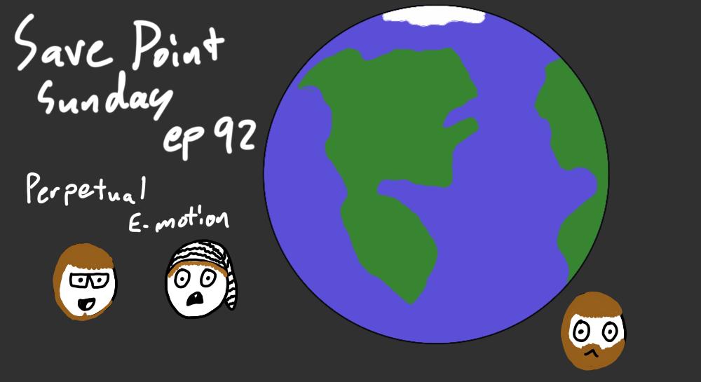 Episode 92: Perpetual E-Motion