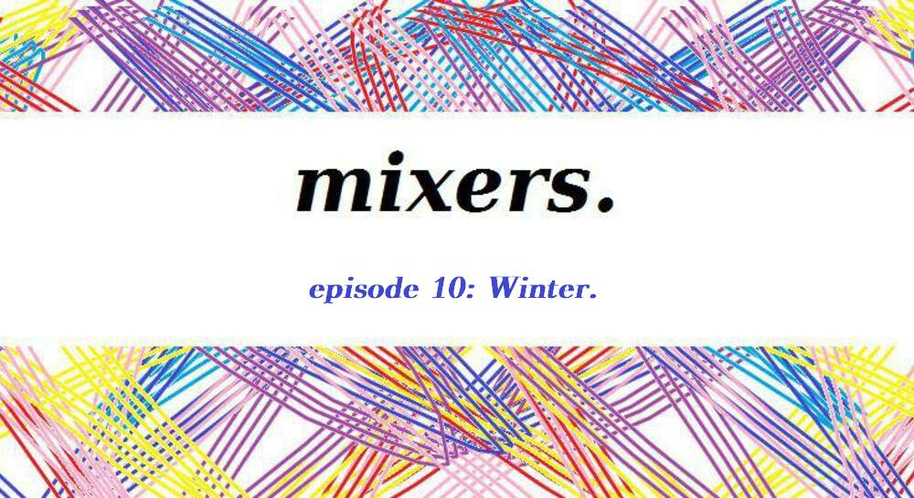 Episode 10: Winter.