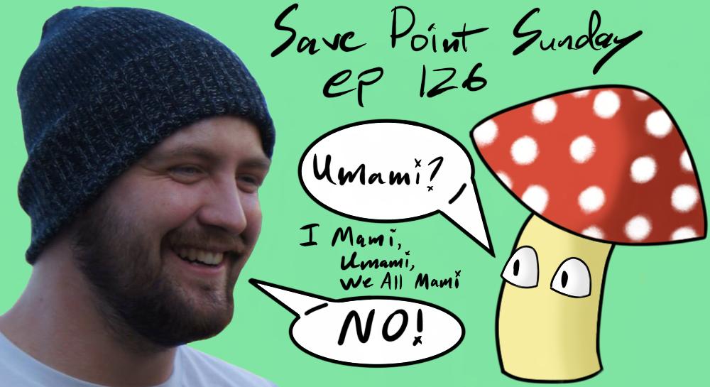 Episode 126: I Mami, Umami, We All Mami