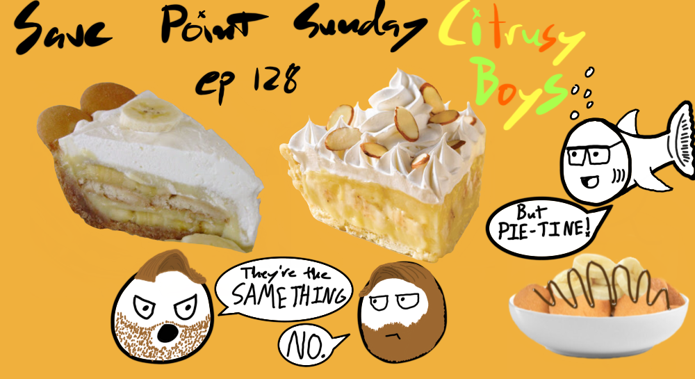 Episode 128: Citrusy Boys