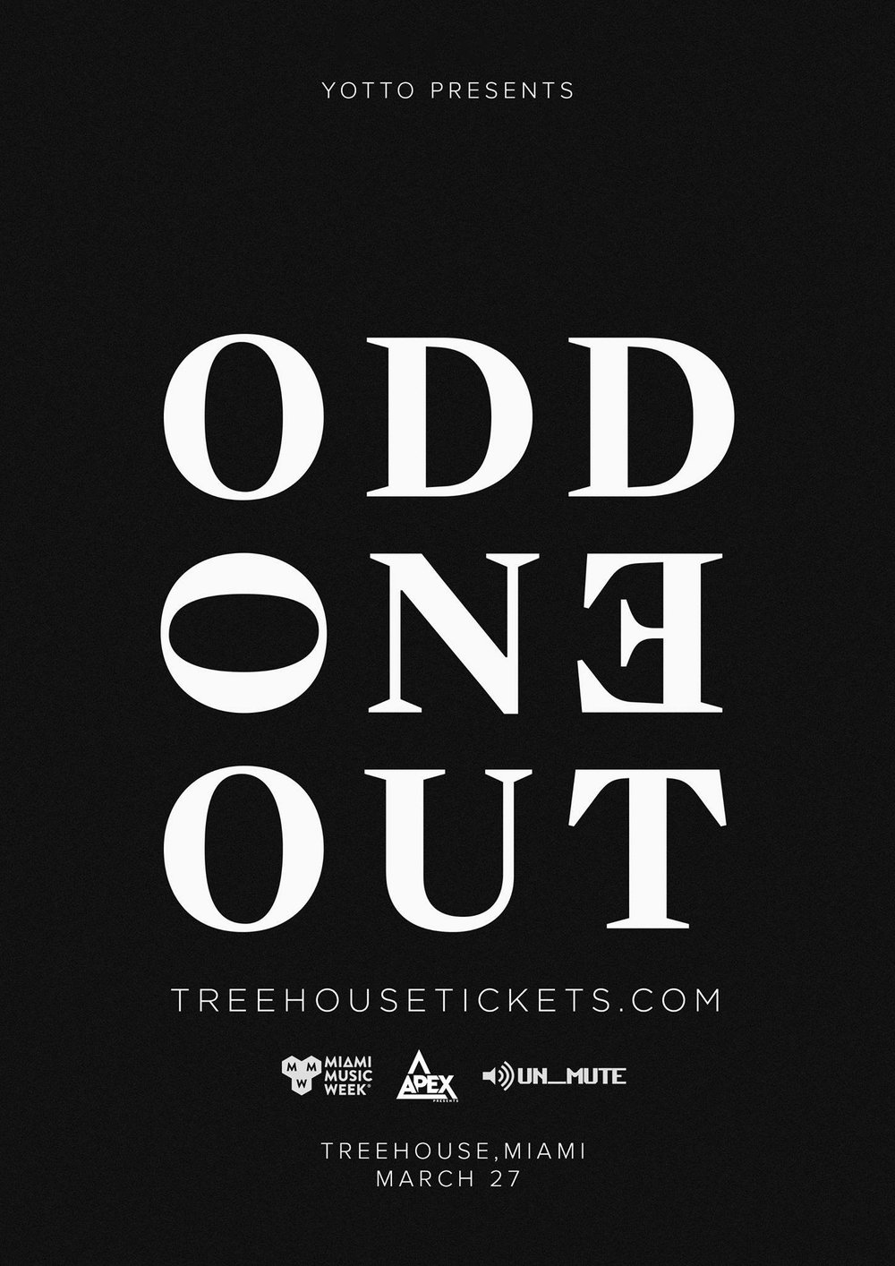 Wednesday 03/27 - Yotto presents Odd One Out -