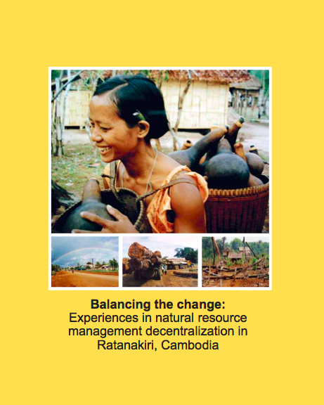 Balancing the change - experiences in natural resource management decentralization in Ratanakiri, Cambodia (English version - 2005).png