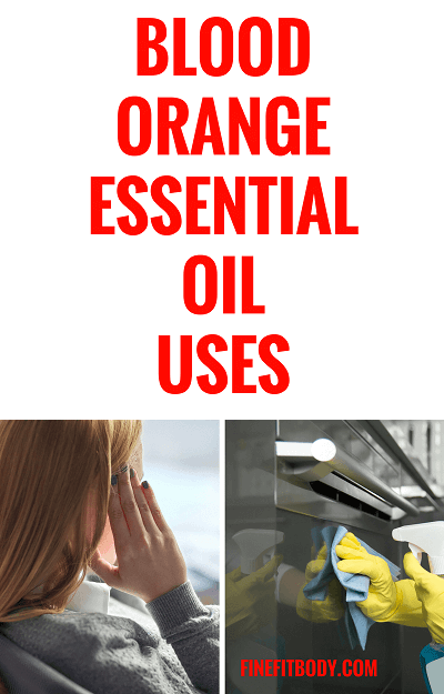 BLOOD ORANGE ESSENTIAL OIL USES.png