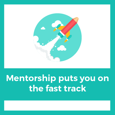 mentorship puts you on the fast track.png