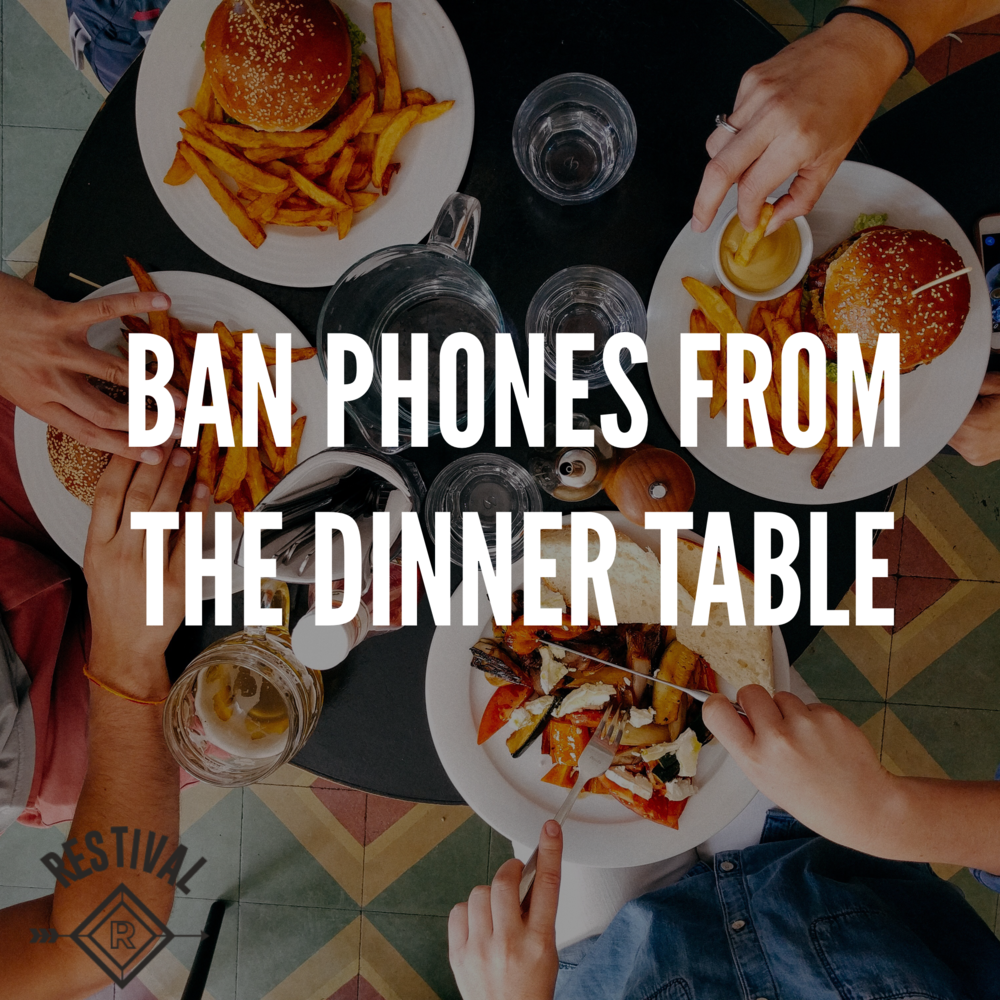 Ban cell phones from the dinner table. Make a game out of it! Next time you eat out with friends, take all your phones and put them in a pile away from the table. The first one to check their phone, pays the bill.