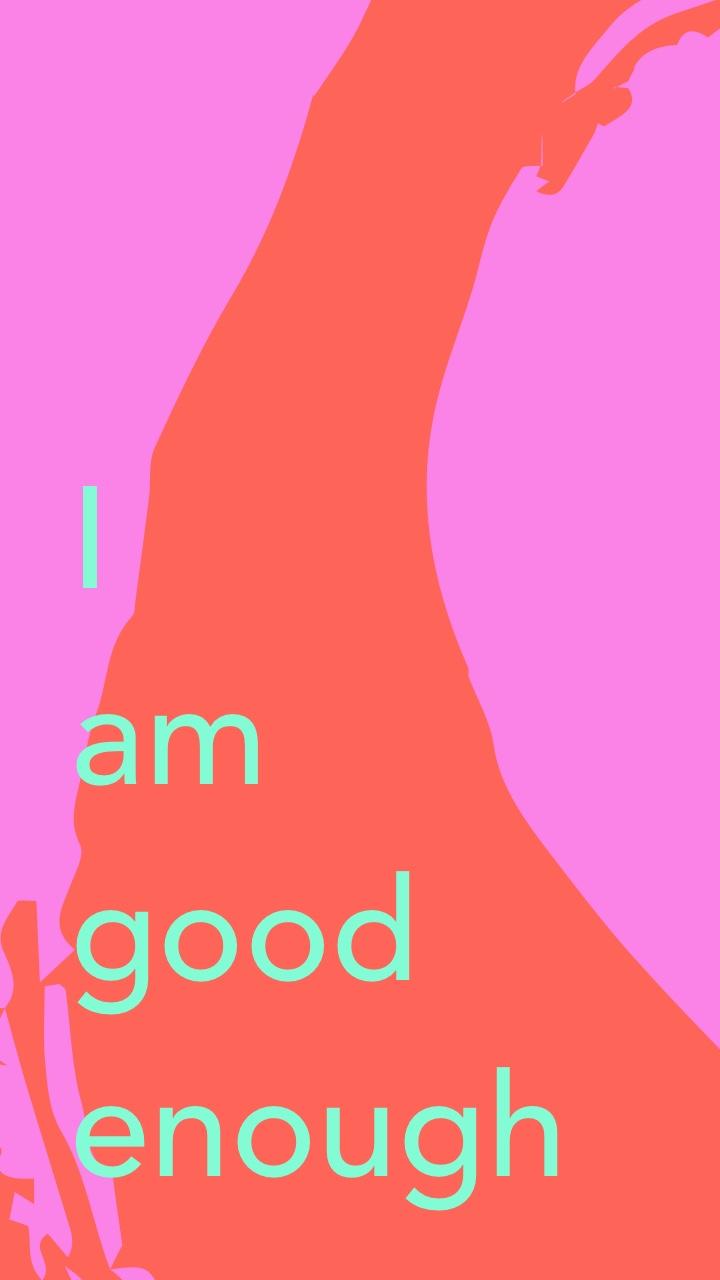 i am good enough.jpg