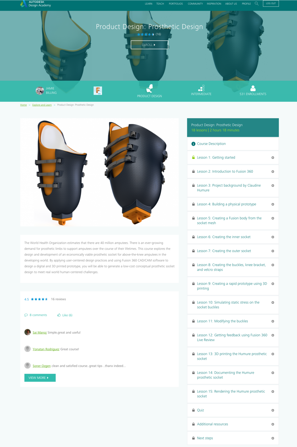 Above:  The  Prosthetic Design  project for Autodesk Inc. A real-world human-centred online course exploring the design and development of an economically viable prosthetic socket for above-the-knee amputees in the developing world.