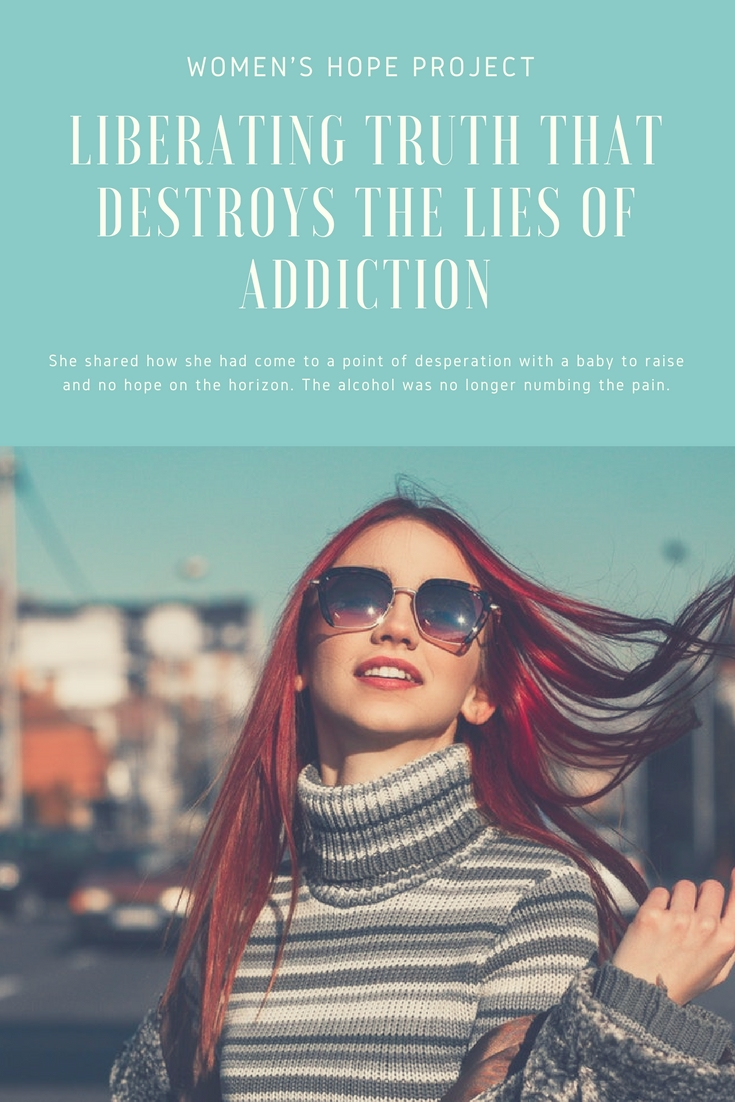 Liberating Truth That Destroys the Lies of Addiction
