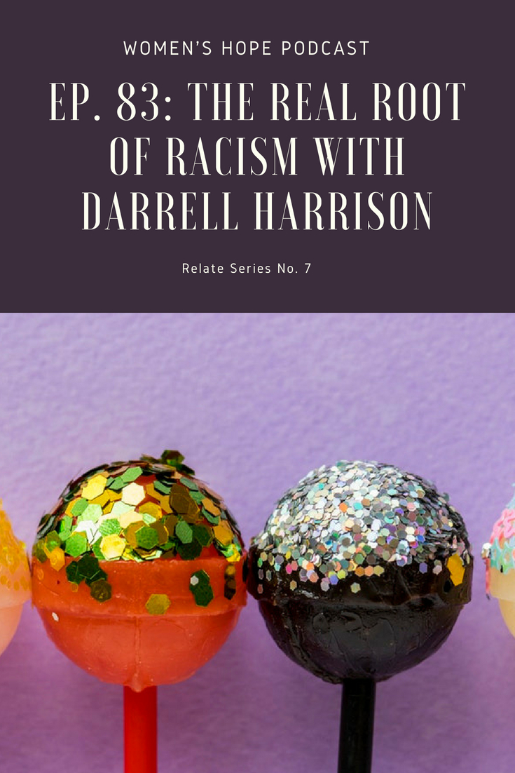The Real Root of Racism with Darrell Harrison