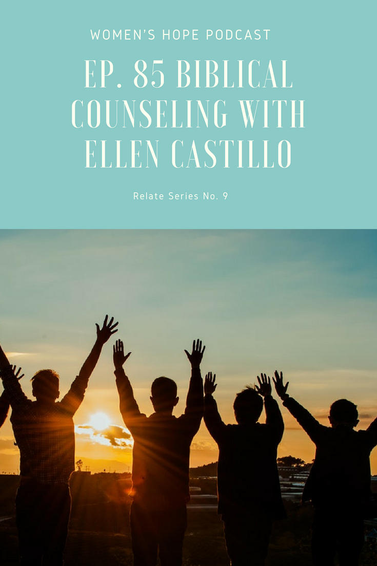 Biblical Counseling with Ellen Castillo
