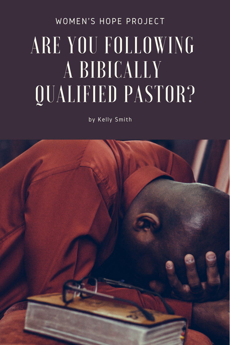 Are You Following a Biblically Qualified Pastor?