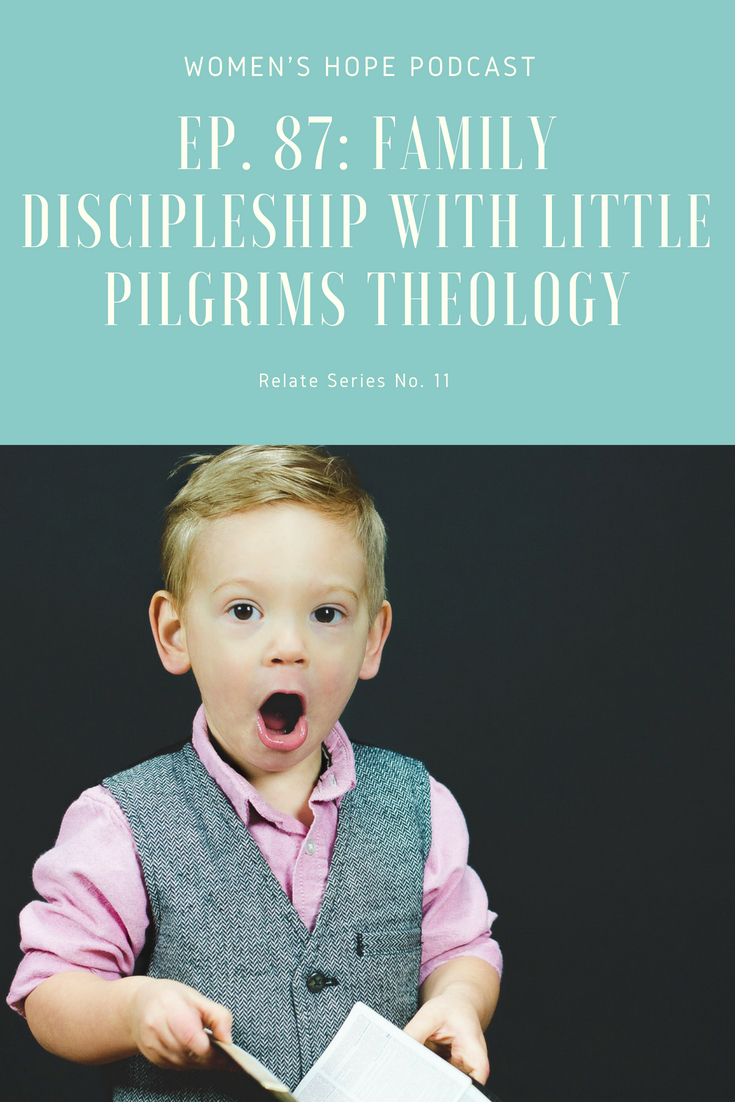 Family Discipleship with Little Pilgrims Theology