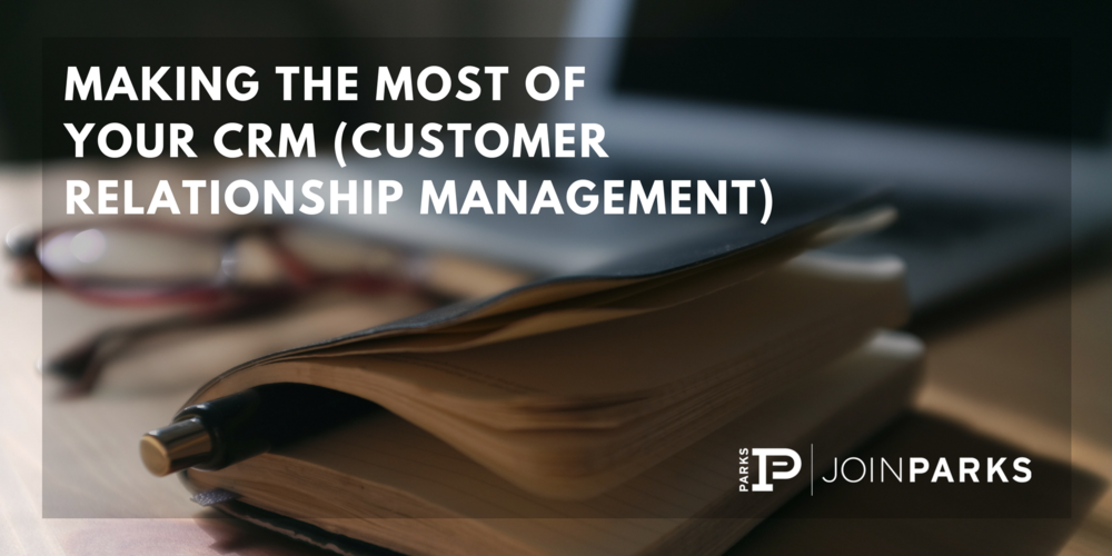 Making the Most of Your CRM (Customer Relationship Management).png