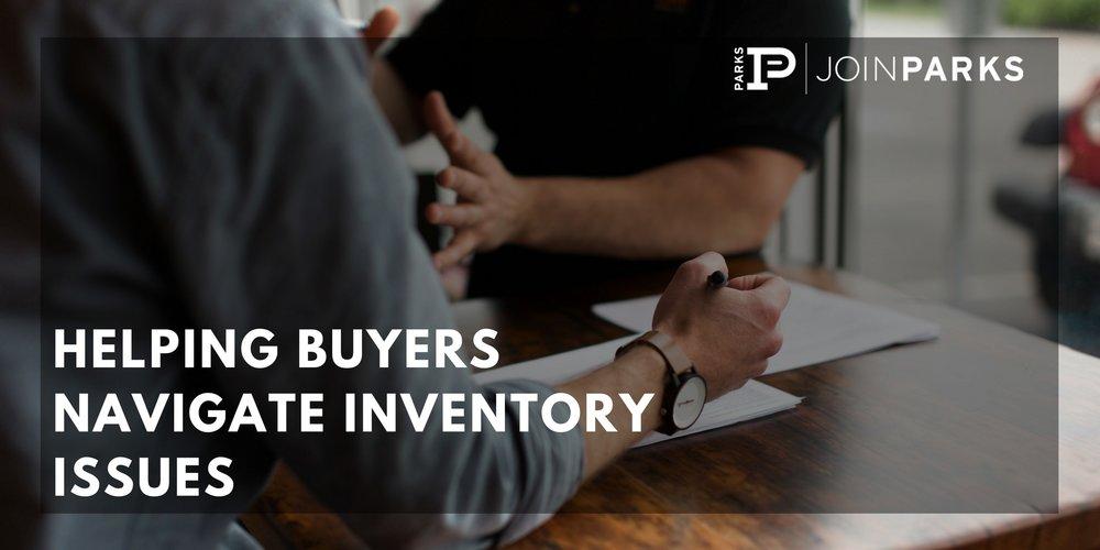 Helping Buyers Navigate Inventory Issues.jpg