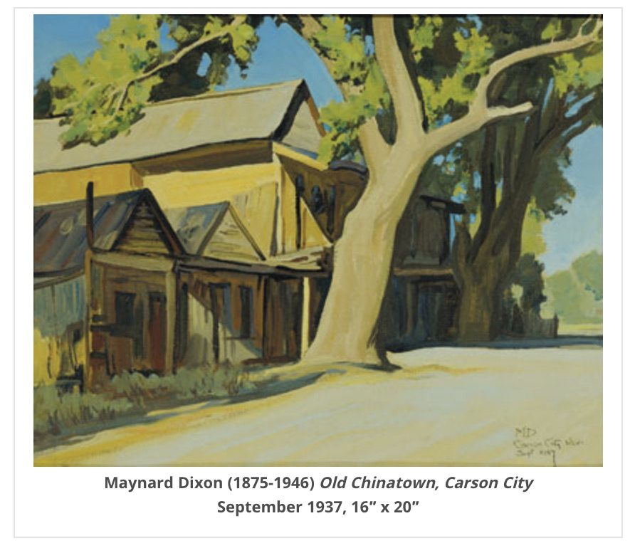 Chinatown - The character of Carson City's Chinatown attracted famed southwest artist Maynard Dixon, who painted a nearly identical version of the scene in Thomas' watercolor.