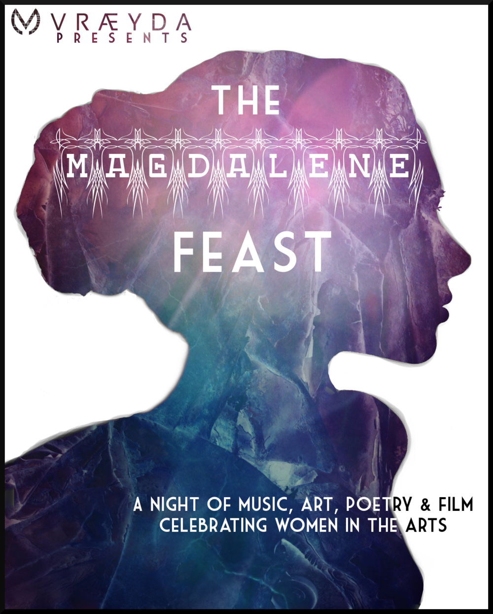 - The Magdalene Feast was a celebration of reclamation for the image of the Magdalene. Neither whore, nor secret wife, she was an Apostle of her own right, trusted and valued for her intelligence and spiritual power. Featuring artists, authors & film, it rocked the Lower Mainland.  Help us bring it back! We want to celebrate women in the arts, and kick some serious ass doing it.