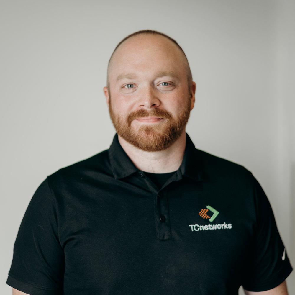 Matt Tyson - mtyson@tcnetworks.com