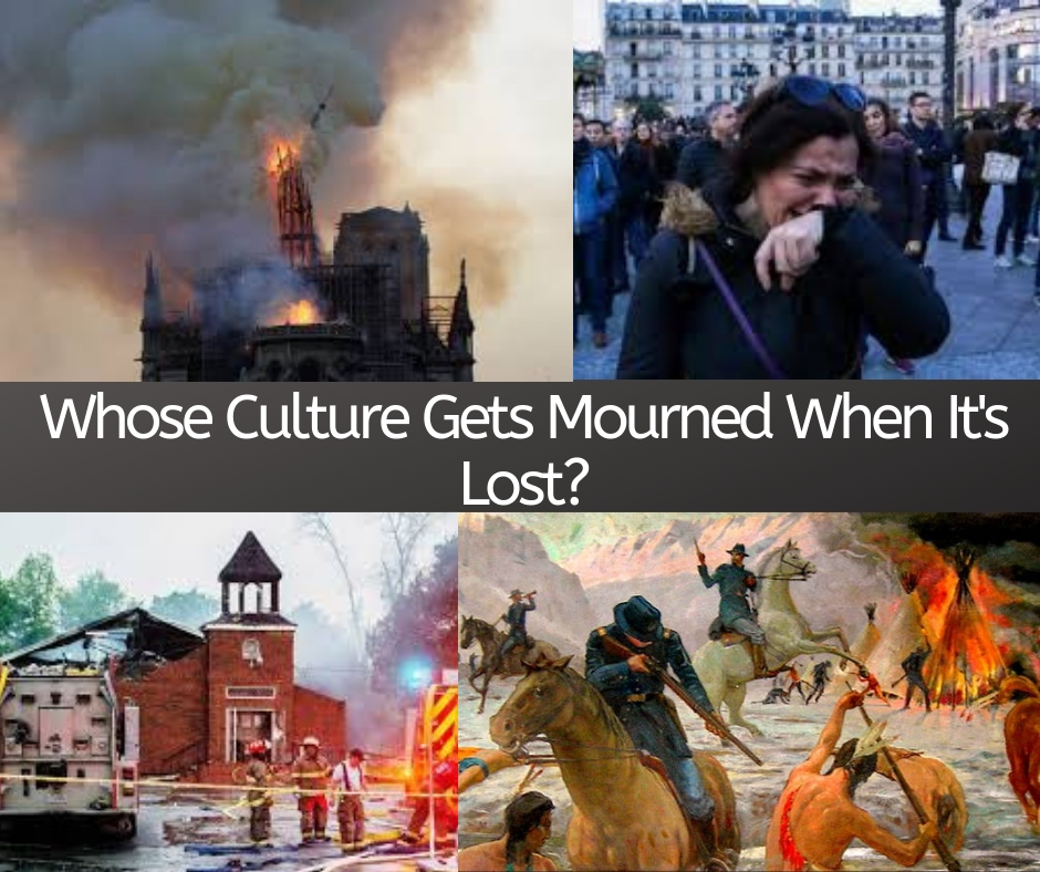 Whose Culture Gets Mourned When It's Lost_.jpg