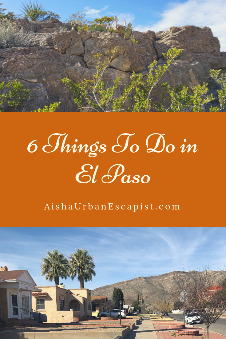 6 Things To Do in El Paso Texas