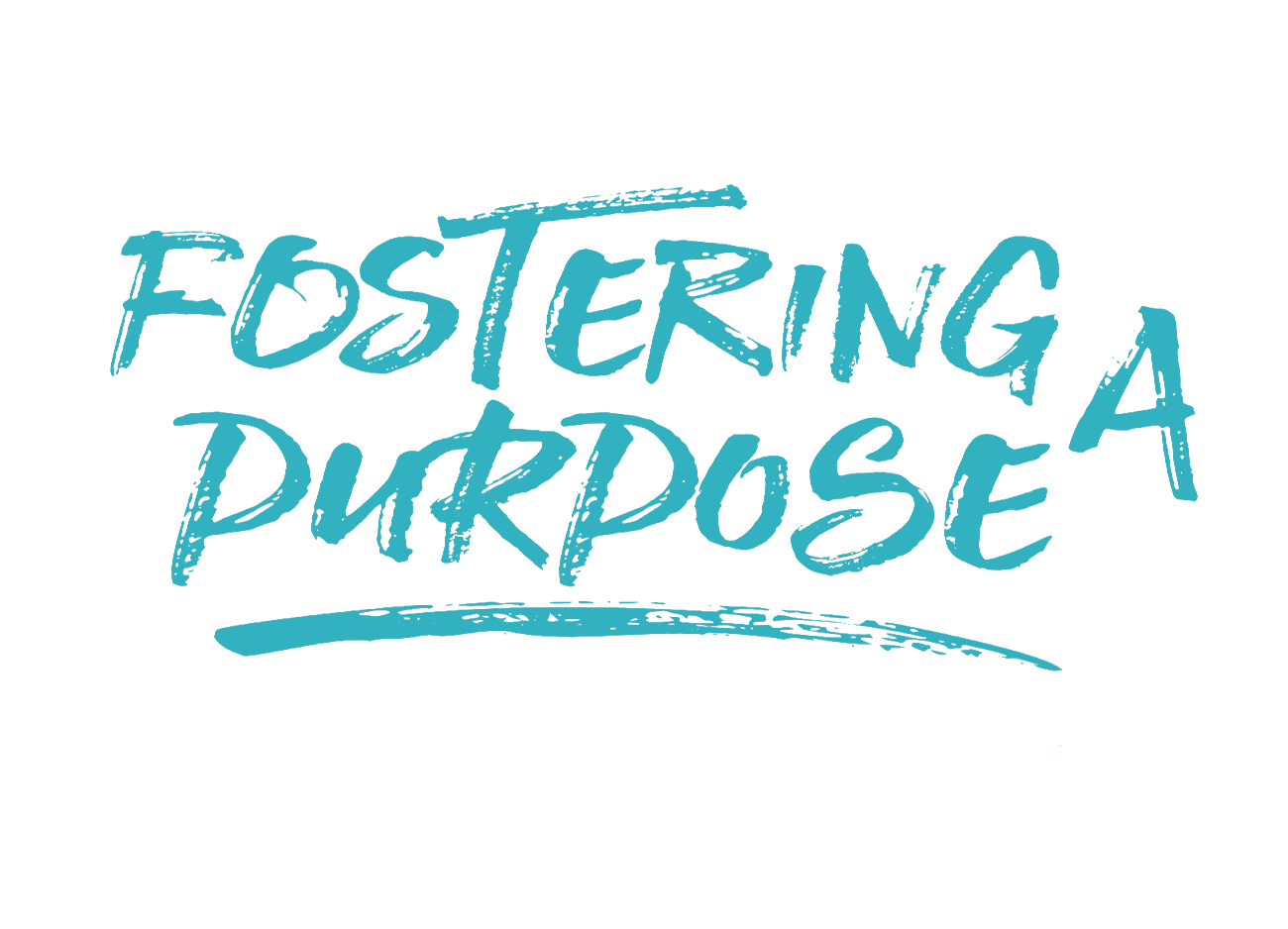 Fostering A Purpose