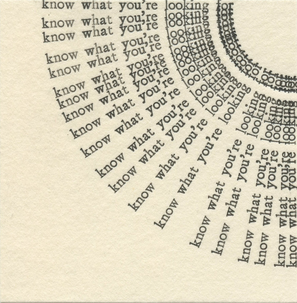 "Untitled  (know what you're looking for) Letterpress on uwa senka, 3x3"" 2018"