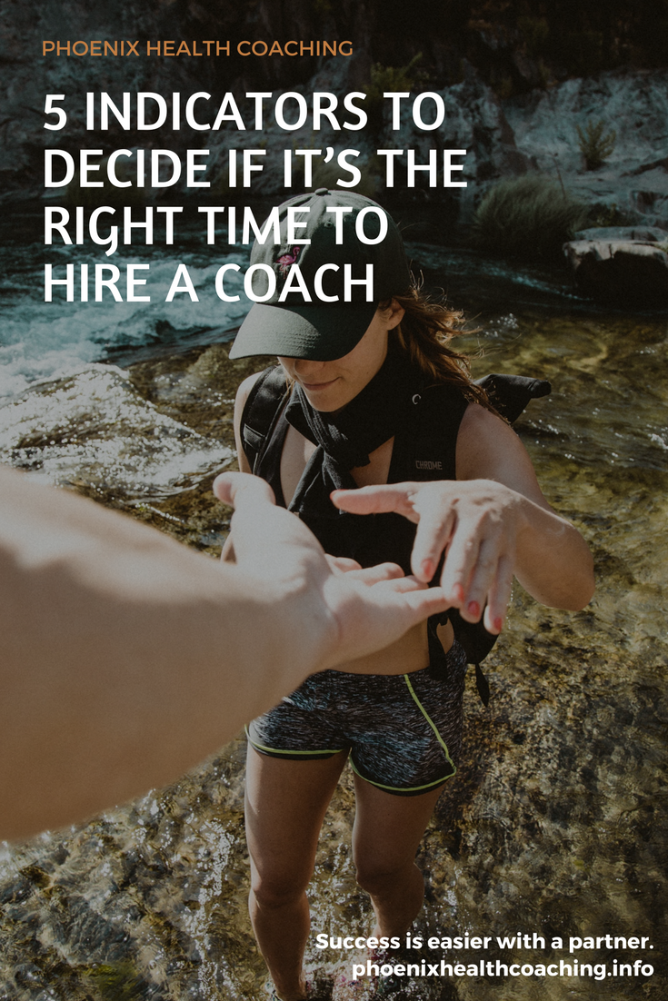 5 Indicators to Decide if it's the Right Time to Hire a Coach.png