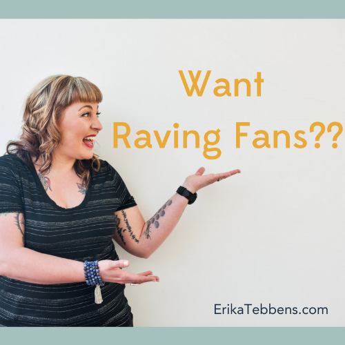 Want Raving Fans__.png