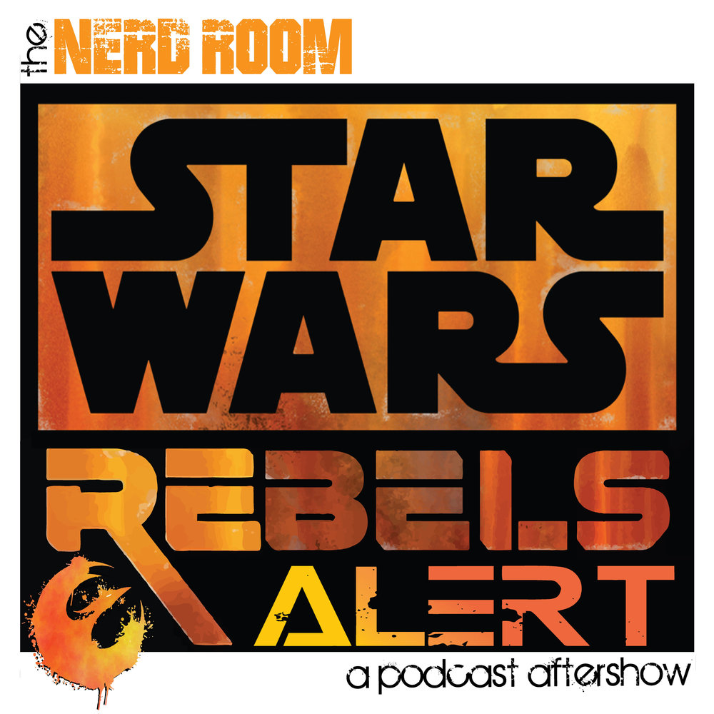 STAR WARS: REBELS ALERT A podcast aftershow recapping and discussing each new episode of Star Wars: Rebels.