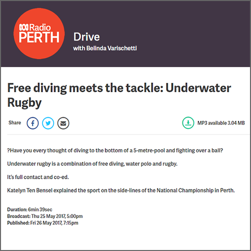 Free diving meets the tackle: Underwater Rugby  ABC Radio Perth, 26 May 2017