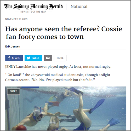 Has anyone seen the referee? Cossie fan footy comes to town  Sydney Morning Herald, 20 November 2009