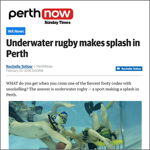 Underwater rugby makes splash in Perth  Perth Now, 25 February 2018