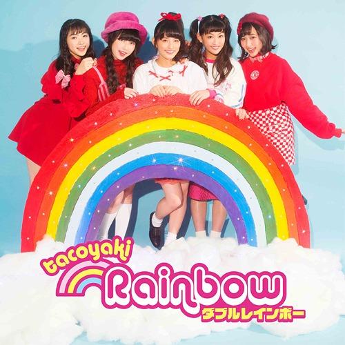 TAKOYAKI RAINBOW - 「ダブルレインボー」(2018)