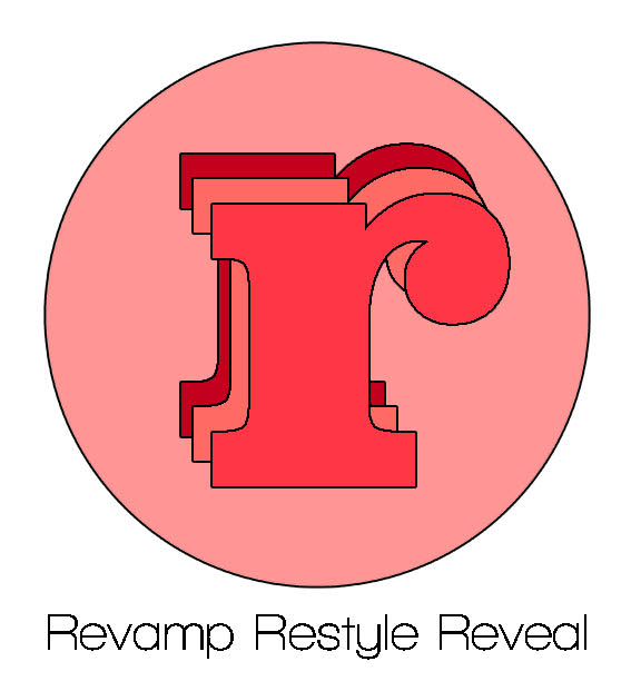 Revamp Restyle Reveal